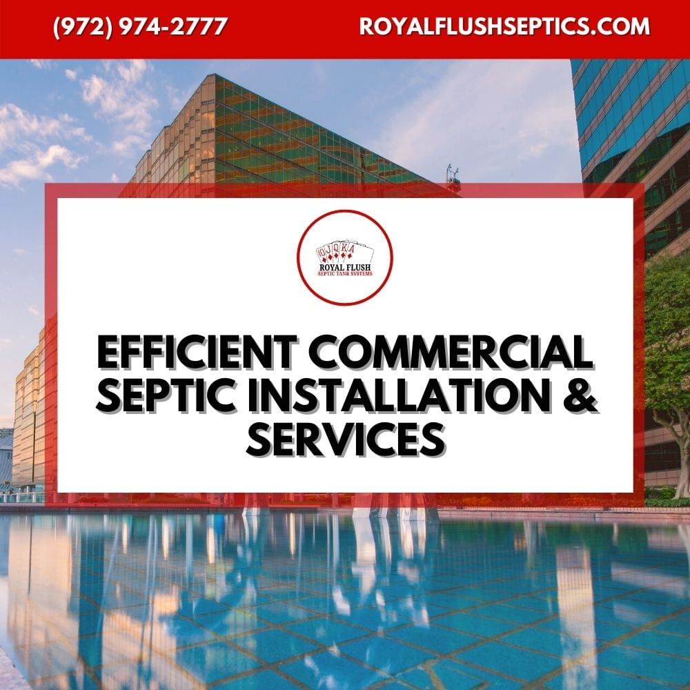 Septic System for business owners in Texas